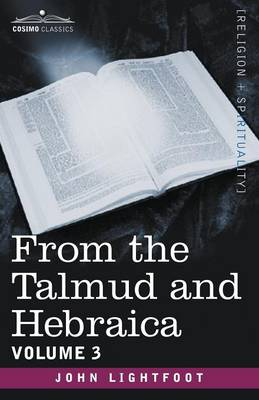 From the Talmud and Hebraica, Volume 3
