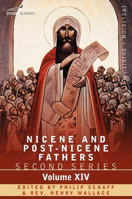 Nicene and Post-Nicene Fathers: Second Series, Volume XIV the Seven Ecumenical Councils