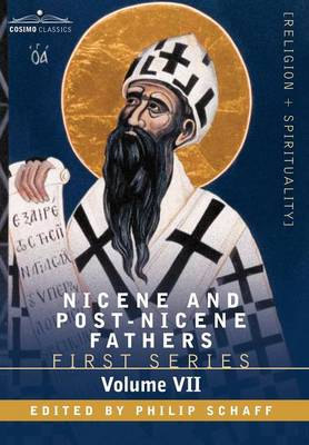 Nicene and Post-Nicene Fathers: First Series, Volume VII St. Augustine: Gospel of John, First Epistle of John, Soliliques