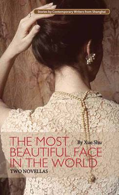 The Most Beautiful Face in the World: Two Novellas