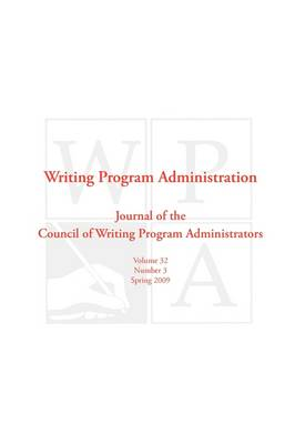 Wpa: Writing Program Administration 32.3