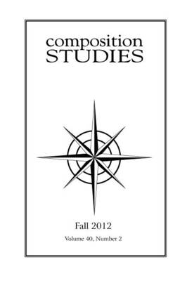 Composition Studies 40.2 (Fall 2012)
