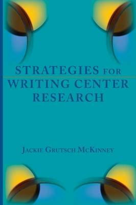 Strategies for Writing Center Research