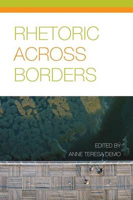 Rhetoric Across Borders
