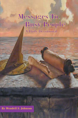 Messages to Busy People: A Daily Devotional