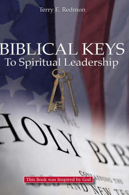 Biblical Keys to Spiritual Leadership