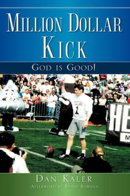 Million Dollar Kick: God Is Good!