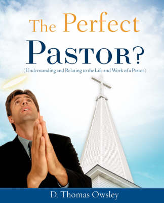 The Perfect Pastor?