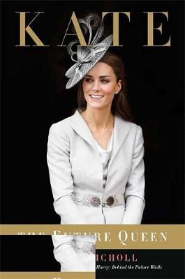 Kate: The Future Queen