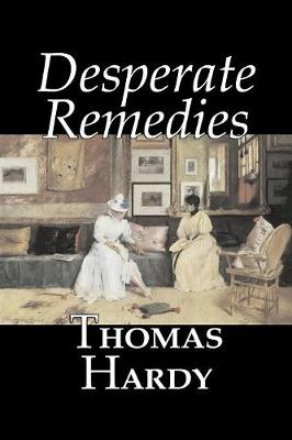 Desperate Remedies by Thomas Hardy, Fiction, Literary, Short Stories