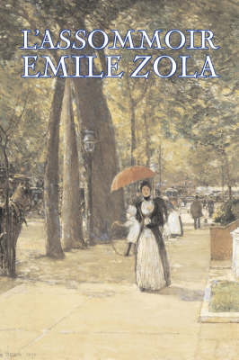 L'Assommoir by Emile Zola, Fiction, Literary, Classics