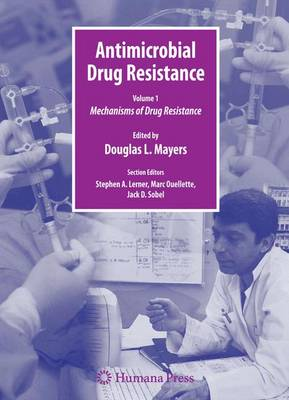 Antimicrobial Drug Resistance: Mechanisms of Drug Resistance, Volume 1