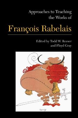 Approaches to Teaching the Works of Francois Rabelais