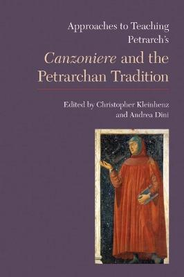 Approaches to Teaching Petrarch's 'Canzoniere' and the Petrarchan Tradition