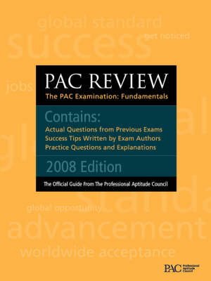 Pac Review: The Pac Examination: Fundamentals: Actual Questions from Previous Pac Exams