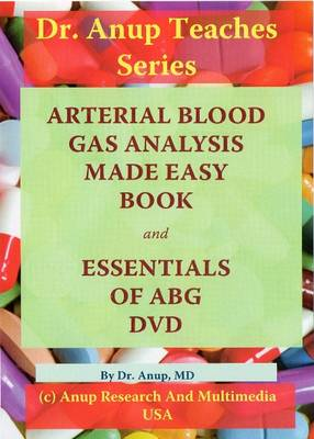 ABG - Arterial Blood Gas Analysis: Essentials of ABG - DN1.1