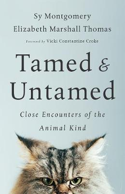Tamed and Untamed: Brief Encounters of the Animal Kind