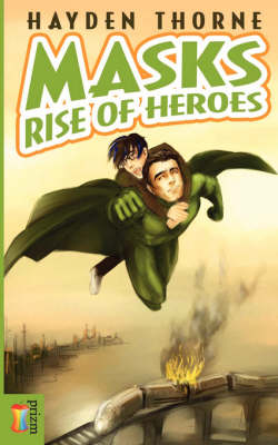 Masks: Rise of Heroes