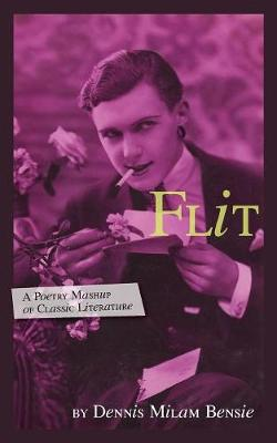 Flit: A Poetry Mashup of Classic Literature