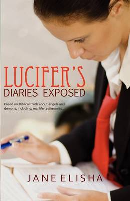 Lucifer's Diaries Exposed