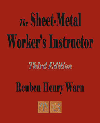 The Sheet Metal Worker's Instructor - Third Edition