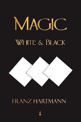 Magic, White and Black - Eighth American Edition