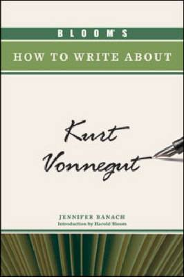 Bloom's How to Write about Kurt Vonnegut