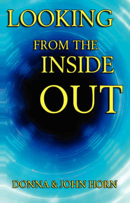 Looking From The Inside Out