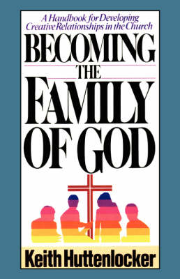 Becoming the Family of God
