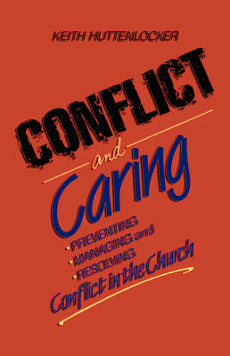 Conflict and Caring