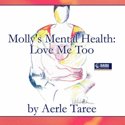 Molly's Mental Health: Love Me Too