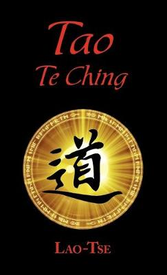 The Book of Tao: Tao Te Ching - The Tao and Its Characteristics (Laminated Hardcover)