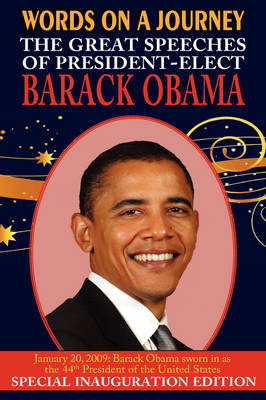 Words on a Journey: The Great Speeches of Barack Obama