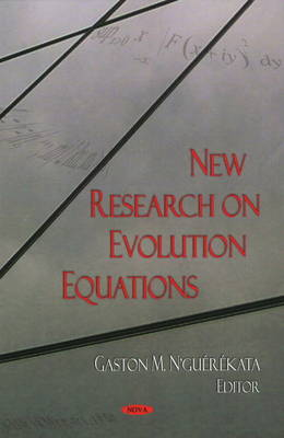 New Research on Evolution Equations