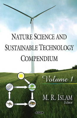 Nature Science and Sustainable Technology Compendium: Volume 1: Volume 1