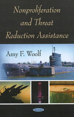 Nonproliferation and Threat Reduction Assistance