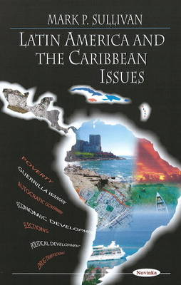 Latin America & the Caribbean Issues
