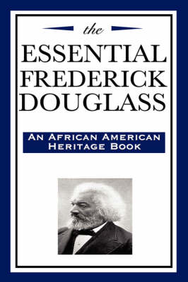The Essential Frederick Douglass