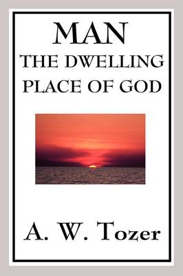 Man - The Dwelling Place of God: Test