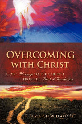 Overcoming with Christ