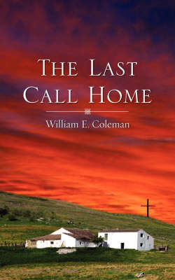 The Last Call Home