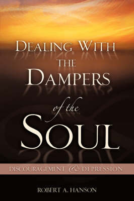 Dealing with the Dampers of the Soul