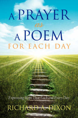 A Prayer as a Poem for Each Day