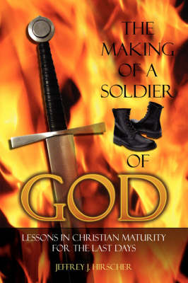 The Making of a Soldier of God