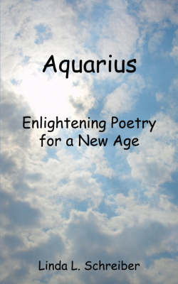 Aquarius: Enlightening Poetry for a New Age
