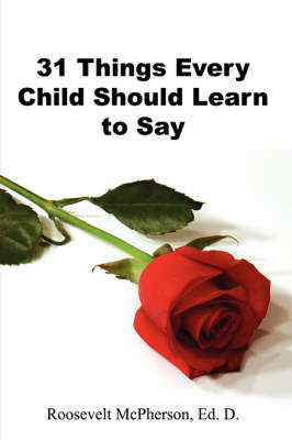 31 Things Every Child Should Learn to Say
