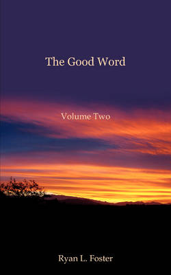 The Good Word: Volume Two