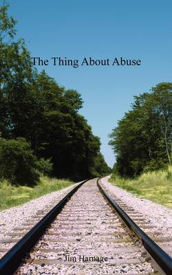 The Thing about Abuse