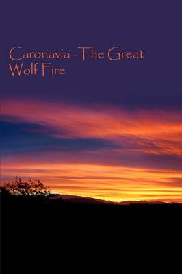 Caronavia -The Great Wolf Fire