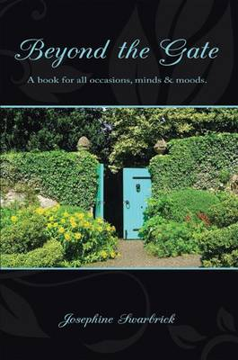 Beyond the Gate: A Book for All Occasions, Minds and Moods